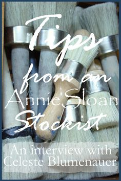 StoneGable: TIPS FROM AN ANNIE SLOAN STOCKIST