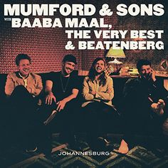 Mumford & Sons deliver an EP that was created during a studio session with Senegalese star Baaba Maal, French-Swedish-Malawian band the Very Best, and the South African fusion trio Beatenberg. Includes the single There Will Be Time.
