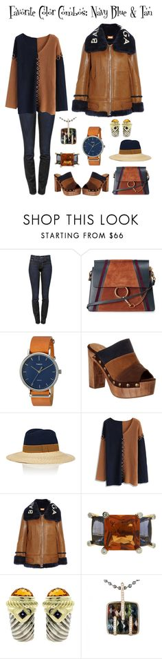 """""""Favorite Color combos - Navy Blue & Tan"""" by karen-galves ❤ liked on Polyvore featuring Proenza Schouler, Chloé, Timex, Five Worlds, Lanvin, Chicwish, Balenciaga, Valentin Magro and David Yurman"""