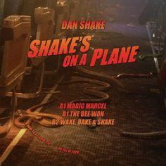 "Dan Shake - Shakes On A Plane (12"")"