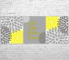 Love Hope Believe and Dream Yellow Gray Flower Burst  by ANYPRINT