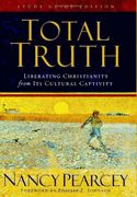 Read Total Truth by Nancy Pearcey