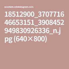 18512900_370771646653151_3908452949830926336_n.jpg (640×800)