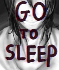 go to sleep - jeff the killer