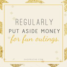 Things to Do | Keep a fund for weekend adventures and nights out with friends