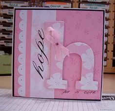 Hope for a Cure by Dig This Stamper by Dig This Stamper - Cards and Paper Crafts at Splitcoaststampers