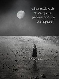 La luna está llena de miradas...*