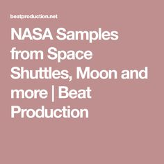 NASA Samples from Space Shuttles, Moon and Sound Samples, Space Shuttle, Nasa, Beats, Audio, Moon, The Moon, Spaceship
