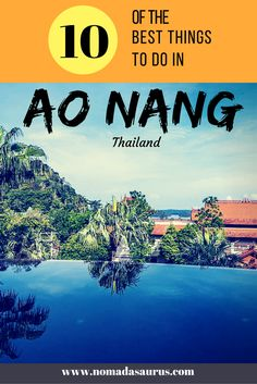 Here are the best things to do in Ao Nang from those who know! We spent a week in Krabi and came up with the 10 best activities in Ao Nang. #aonang #thailand #thingstodo