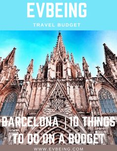 Barcelona | Top 10 Things to do on a budget – EvBeing Travelling Europe, Europe Travel Guide, Europe Destinations, Travel Guides, Spain Travel, Portugal Travel, France Travel, Barcelona Travel, Barcelona Spain