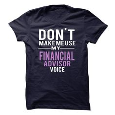 Financial Advisor Voice T Shirt