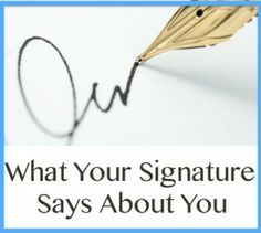 What Your Signature Says About You