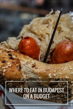 Thinking of visiting Budapest on a budget? Here are eight places to eat delicious food that won't break the bank!