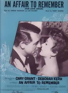 An Affair To Remember (1957) Directed by Leo McCarey starring Cary Grant and Deborah Kerr