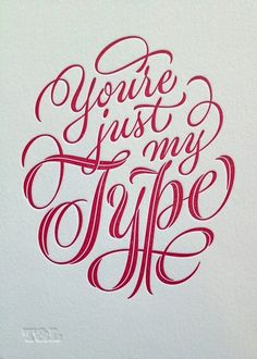 "Typography / ""You are just my type"" by Ken Barber — Designspiration"
