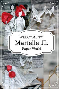 Paper art by Marielle JL - Créations en papier de Marielle JL - Creaciones de papel de Marielle JL