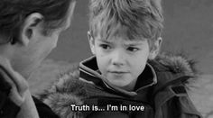 Love Actually Movie Quotes----- he looks like Gunnar when he was little
