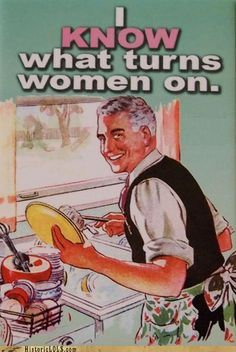 This is a cute image -   Now for a really cute matching image... I know what turns men on would be her out the window working under the hood of the car!  (or mowing the lawn?)  LOL