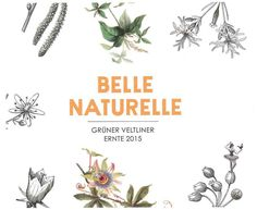 "Gruner Veltliner ""Belle Naturelle"" 