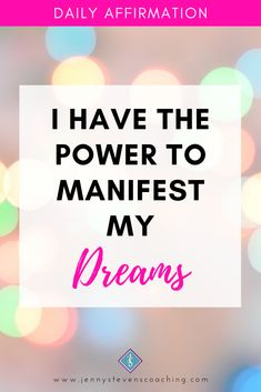 - I have the POWER to manifest my dreams! Positive Affirmations For Success, Daily Affirmations, To Manifest, Mood Boards, My Dream, Calm, Positivity, Dreams, Live
