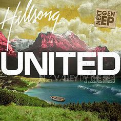 in a valley by the sea - hillsong united