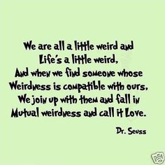 Dr Seuss We All Little Weird Kids Room Quote Saying Sticker Wall Decal Crazy Quotes, Cute Quotes, Great Quotes, Funny Quotes, Inspirational Quotes, Motivational, Dr Seuss Wall Decals, Nursery Decals, Crazy Kids
