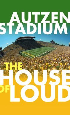 Autzen Stadium - The HOUSE of LOUD ... We Ducks fans are the loudest in all of college football.