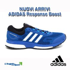 Nuovi arrivi! #Adidas Response #Boost Vieni a provarle!