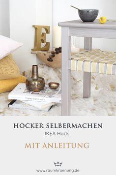 Hocker für ein hyggeliges Zuhause selbermachen I IKEA Hack I Raumkrönung   I Einrichtungstipps Kitchen Cart, Nightstand, Table, Furniture, Home Decor, Stool, Diy Crafts, Home, Homes