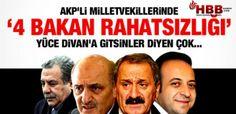 AKP'Lİ VEKİLLERDE '4 BAKAN' RAHATSIZLIĞI