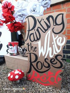 Hand-painted sign 'Painting the White Roses Red' for Alice in Wonderland scarecrows display Alice In Wonderland Crafts, Alice In Wonderland Tea Party Birthday, Alice In Wonderland Decorations, Alice Tea Party, Tea Party Theme, Alice In Wonderland Birthday, Party Hats, Winter Wonderland, Mad Hatter Party