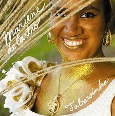 Mariene de Castro: o canto consciente da TABAROINHA -  Postado na data de 30/4/2012