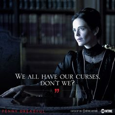 We all have ou curses Penny Dreadful quote by Vanessa Ives William Wordsworth, Dorian Gray, Penny Dreadful Quotes, Penny Dreadful Season 3, Frankenstein, Series Movies, Tv Series, Penny Dreadfull, Image Film