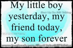 Nobody can change this about my relationship with my boy no matter how hard they try