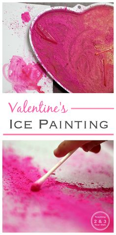 Valentine's Ice Painting for Kids- This is so much fun! Shake paint onto ice and see what happens! Teaching 2 and 3 Year Olds