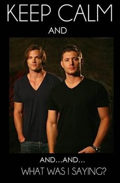 Dean Winchester (Jensen Ackles) Sam Winchester (Jared Padalecki). i love Dean. Seriously. I'd say it's a problem but no, I think this reaction is perfectly normal.