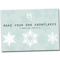 BL-ij snowflakes DIY templates