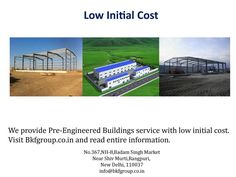 #BKF_Group is best and premier manufacturer of pre engineering buildings in India. See here video about advantage of Pre Engineered Buildings.