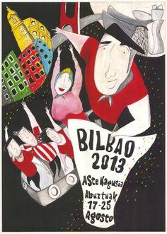 """Cartel presetnado para concurso """"Aste Nagusia 2013"""", Fiesta Mayor de Bilbao."""