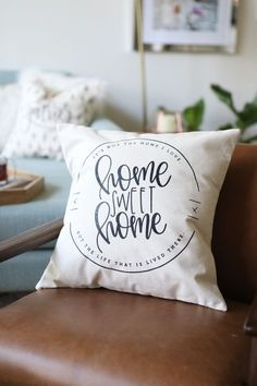 """""""Home Sweet Home; It's not the home I love, but the life that is lived there."""" This pillow cover is one of 4 new pillows for the new Chalkfulloflove pillow collection! This pillow cover is a farmhouse"""
