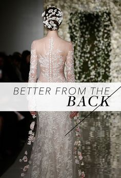 Brides.com: . Baby got back! At least, these wedding dresses do. It's no secret that the Fall 2015 bridal fashion week runways were full of fashion-forward trends, but one of the most eye-catching and exciting additions were sexy, open backs.  Our favorite designers interpreted this cool element in many different ways. We saw an influx of details running directly down the middle from Amsale's beaded illusion backs (think: a completely sheer swatch of fabric with only beads sewn down the ...
