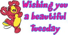 images tuesday | wishing you a beautiful tuesday more images from tuesday
