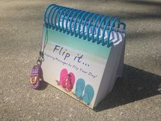 Flip it...Inspiring Messages to Flip Your Day Perpetual