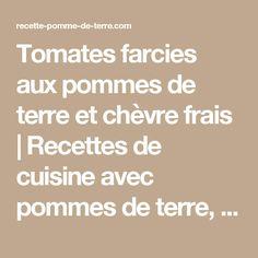 Tomates farcies aux pommes de terre et chèvre frais | Recettes de cuisine avec pommes de terre, classiques et originales