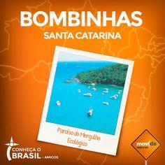 """Conhecida como a """"Capital do Mergulho Ecológico"""", Bombinhas é formada por 29 praias, quatro ilhas e dois parques ecológicos e fica localizada a 60 quilômetros de Florianópolis.  Lá a sua diversão é garantida! #VáDeMovida"""