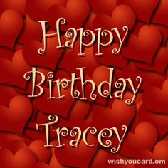 Zedge | Forums: Happy Birthday Tracy - page 1 - Free your phone!