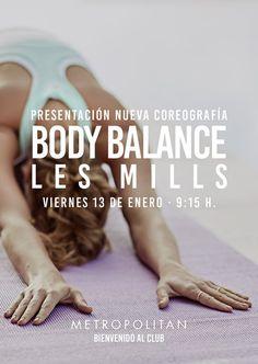 El 2017 llega cargado de actividades. Presentación de Body Balance Les Mills el próximo viernes, 13 de enero a las 9:15 h. ¡Te esperamos en Metropolitan Badalona!