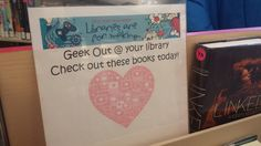 Book Display: Geek Out at your Library!