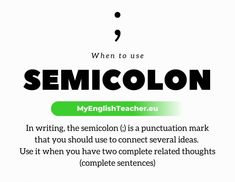 In writing, the semicolon (;) is a punctuation mark that you should use to connect several ideas. Use it when you have two complete thoughts. When To Use Semicolon, Complete Sentences, Punctuation, In Writing, English Grammar, Did You Know, Thoughts, Blog, Blogging