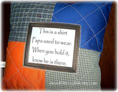 Memory Quilt Pillows from Shirts with Shirt Poem by AWordFitlySpoken